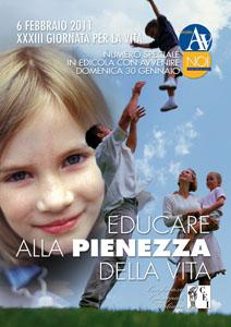Riflessione Giornata per la vita 2011 – Educare alla pienezza della vita